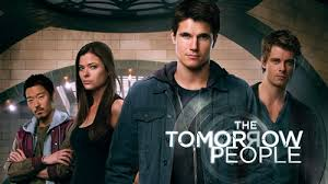 The Tomorrow People (The CW) Based onThe Tomorrow People by Roger Price; Developed by Greg Berlanti, Phil Klemmer, Julie Plec