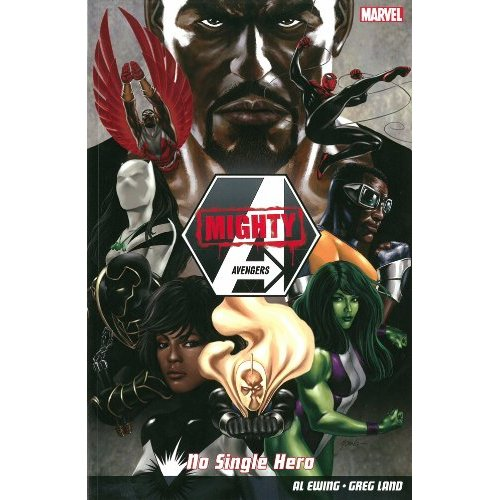 Mighty Avengers: No Single Hero (2014) Available as trade paperback (no Kindle edition) or at Comixology here